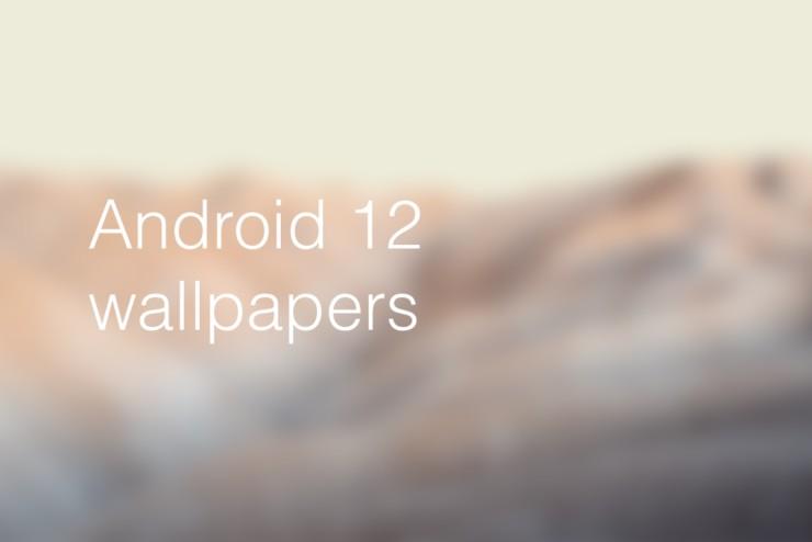 Descargue nuevos fondos de pantalla de Android 12 para cualquier dispositivo ahora mismo